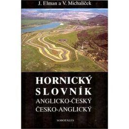 Hornický slovník - Anglicko-Český a Česko-Anglický Angličtina