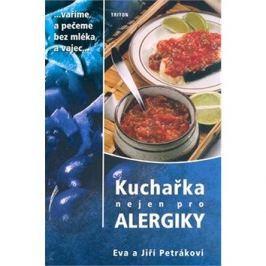 Kuchařka nejen pro alergiky: vaříme a pečeme bez mléka a vajec