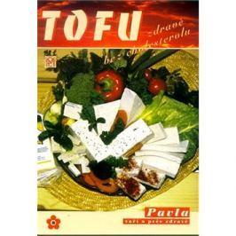 TOFU zdravě bez cholesterolu: Sešity zdravé výživy, svazek 7