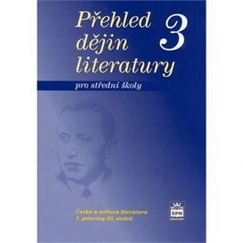 Přehled dějin literatury 3 pro střední školy: 1. polovina 20.století