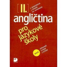 Angličtina pro jazykové školy II.: nové upravené vydání