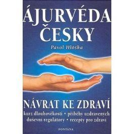 Ájurvéda česky: Návrat ke zdraví