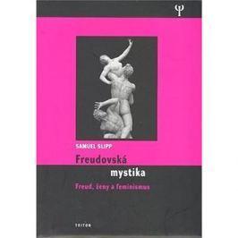 Freudovská mystika: Freud, ženy a feminismus