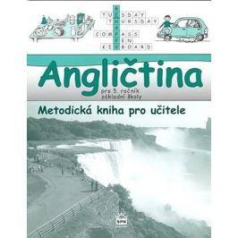 Angličtina pro 5. ročník základní školy Metodická kniha pro učitele: Hallo, kids! Angličtina