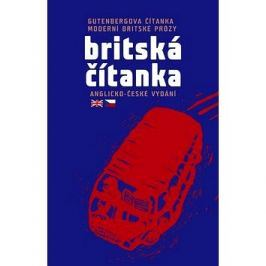Britská čítanka: Gutenbergova čítanka současné britské prózy (anglicko-české vydání)