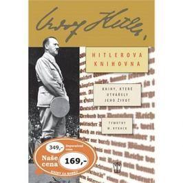 Hitlerova soukromá knihovna: knihy, které utvářely jeho život
