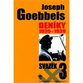 Joseph Goebbels Deníky 1935 - 1939: Svazek 3