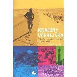 Krajiny včerejška: V horách, pouštích a oázách Střední Asie