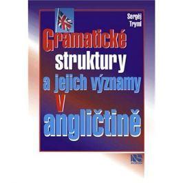 Gramatické struktury a jejich významy v angličtině