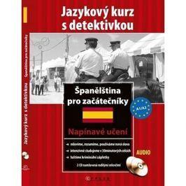 Španělština pro začátečníky: Jazykový kuýrz s detektivkou