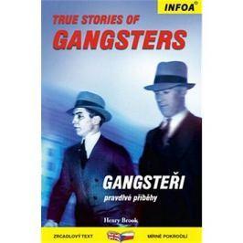 True Stories of Gangsters/Gangsteři