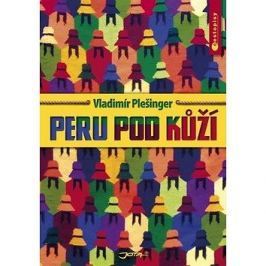 Peru pod kůží