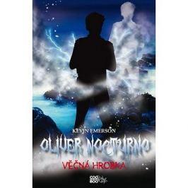 Oliver Nocturno Věčná hrobka