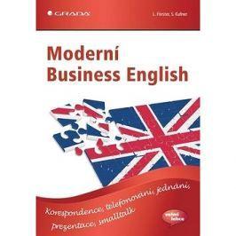 Moderní Business English: Korespondence, telefonování, jednání, prezentace, smalltalk