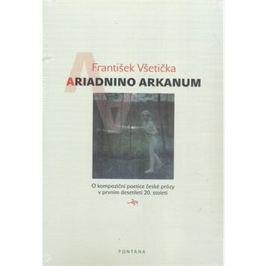 Ariadnino arkanum: O kompoziční poetice české prózy v prvním desetiletí 20. století