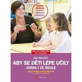 Jak mluvit, aby se děti lépe učily doma i ve škole