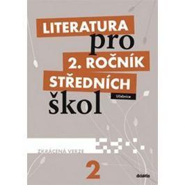 Literatura pro 2. ročník středních škol: Učebnice Zkrácená verze