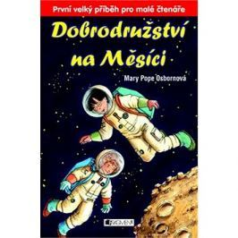Dobrodružství na Měsíci: První velký příběh pro malé čtenáře