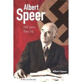 Albert Speer: řídil jsem Třetí říši