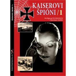Kaiserovi špióni 1: Německá zpravodajská válka 1914-1918