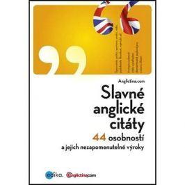 Slavné anglické citáty: 44 osobností a jejich nezapomenutelné výroky
