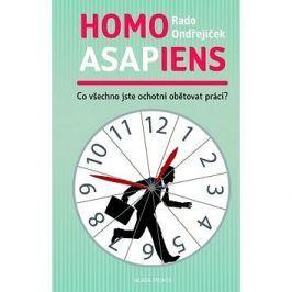 Homo asapiens: Co všechno jste ochotní obětovat práci?