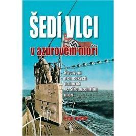 Šedí vlci v azurovém moři: Nysazení německých ponorek ve Středozemním moři