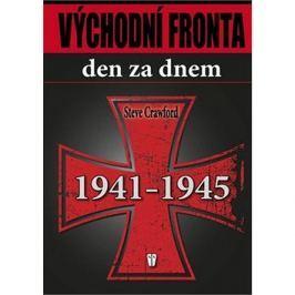 Východní fronta den za dnem 1941 - 1945