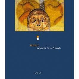 Předěly: aneb Básně egyptské, irské a kroměřížské