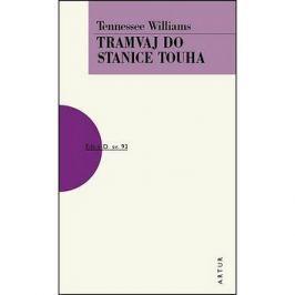 Tramvaj do stanice Touha: svazek 93 Klasická literatura