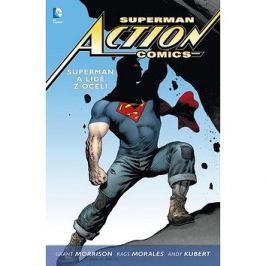 Superman Action comics 1 Superman a lidé z oceli