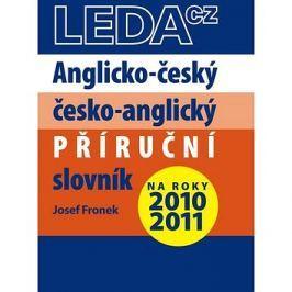 Anglicko-český a česko-anglický příruční slovník: na roky 2010 - 2011