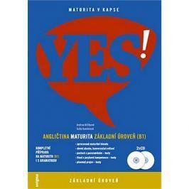 YES! Angličtina maturita: základní úroveň (B1) + 2x CD