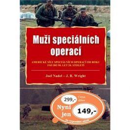 Muži speciálních operací: Americké síly speciálních operací od roku 1945 do 90. let 20. století
