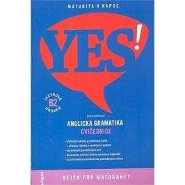 YES! Anglická gramatika: Cvičebnice, jazyková úroveň B2
