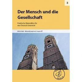 Der Mensch und die Gesellschaft pro 2. stupeň ZŠ: Praktische Materiallien für den Deutsch Unterricht