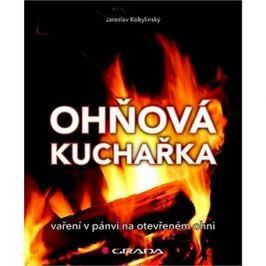 Ohňová kuchařka: vaření na pánvi na otevřeném ohni