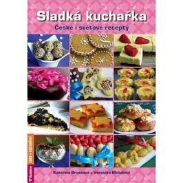 Sladká kuchařka: České i světové recepty