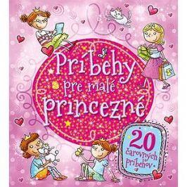Príbehy pre malé princezné: 20 čarovných príbehov