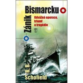 Zánik Bismarcku: Odvážná operace, triumf a tragédie