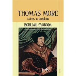 Thomas More světec a utopista