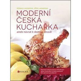 Moderní česká kuchařka: aneb návrat k domácí stravě