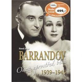 Barrandov Oáza uprostřed běsů 1939 - 1945