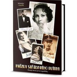 Hvězdy stříbrného plátna: Osudy herců první republiky