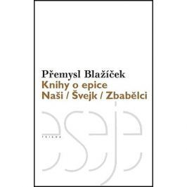 Knihy o epice: Naši Švejk Zbabělci