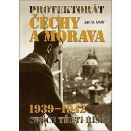 Protektorát Čechy a Morava 1939–1942: Srdce Třetí říše