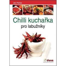 Chilli kuchařka pro labužníky Tématické kuchařky