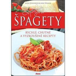 Špagety: rychlé, chutné a vyzkoušené recepty