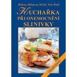 Kuchařka při onemocnění slinivky: 130 receptů