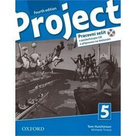 Project Fourth Edition 5 Pracovní sešit: S poslechovým CD a přípravou na testování
